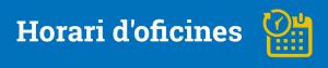 Botó horari oficines 2