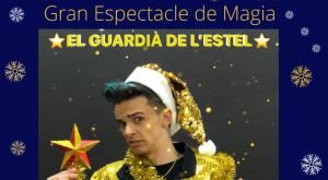 banner espectacle magia el guardia de l'estel